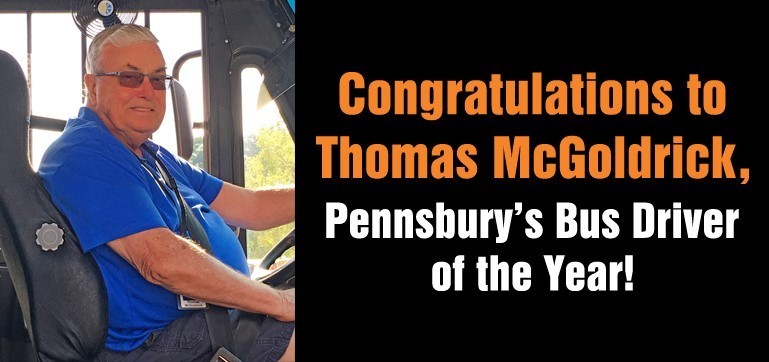 Pennsbury's Bus Driver of the Year is Thomas McGoldrick!